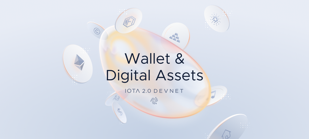 IOTA 原生数字资产(Native Digital Assets) - DevNet版本