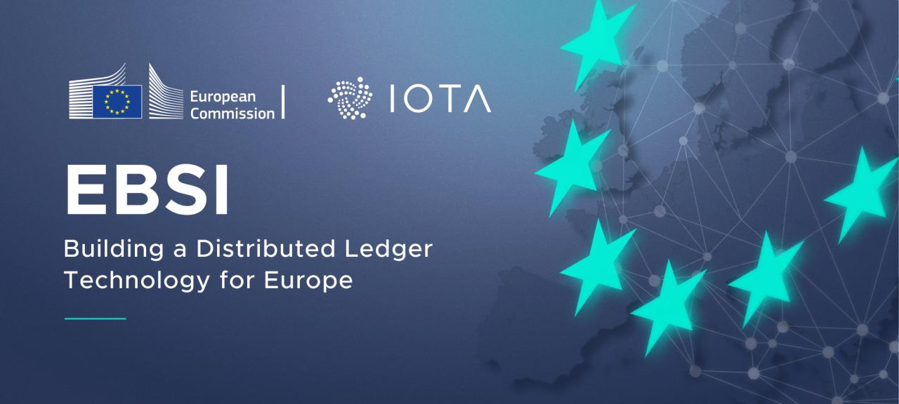 为欧洲建立一个分布式账本技术!IOTA基金会成为EBSI七个承包商之一